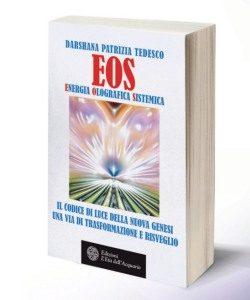EOS Una via di trasformazione e risveglio